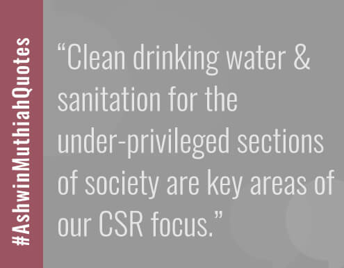 Clean drinking water & sanitation for the under privileged sections of society is our key CSR focus.